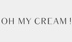 oh my cream